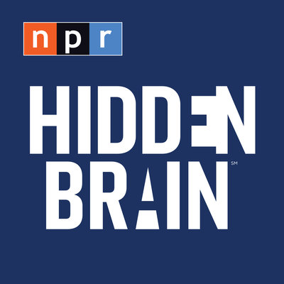 Podcast: Hidden Brain