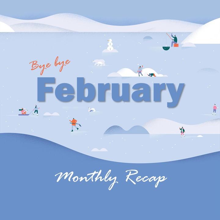 The Recap: February 2020