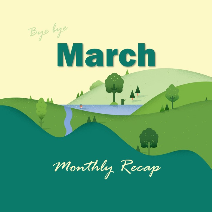 The Recap: March 2020